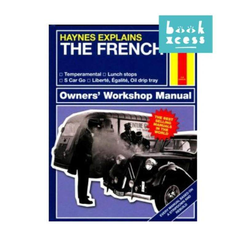 Haynes Explains The French : Owners Workshop Manual Malaysia