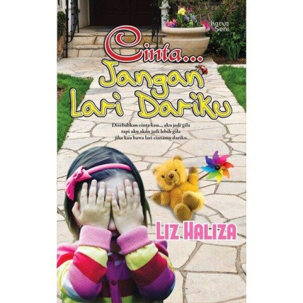 NOVEL BARU (New Item) : Cinta...Jangan Lari Dariku by Liz Haliza Malaysia