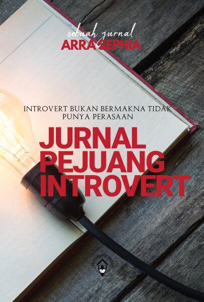 Jurnal Pejuang Introvert | Arra Sephia | Syihabudin Press Malaysia