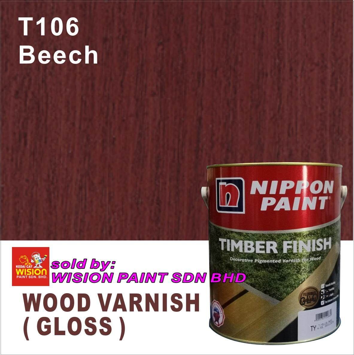 BEACH T106 ( 5L ) NIPPON PAINT TIMBER FINISH GLOSS DECORATIVE PIGMENTED VARNISH FOR WOOD WOOD SATIN
