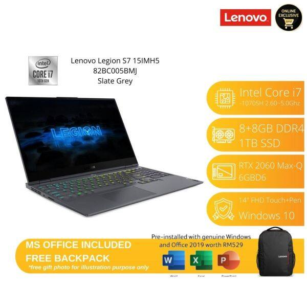 Lenovo Legion S7 15IMH5 82BC005BMJ Laptop| i7-10705H | 8GB+8GB RAM 1TB SSD | 15.6FHD 144Hz| RTX 2060 |W10|MS OFFICE+BAG Malaysia