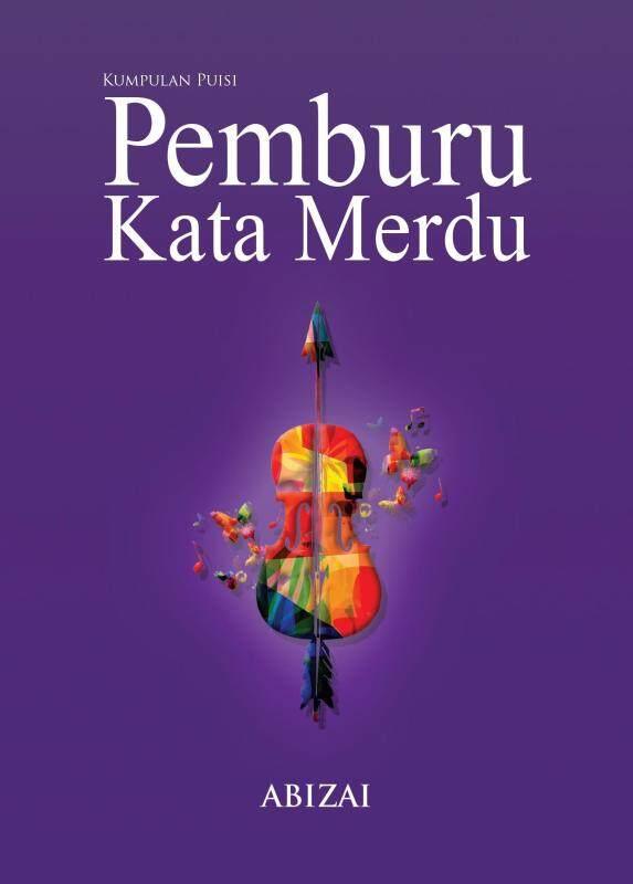 Kumpulan Puisi: Pemburu Kata Merdu Malaysia