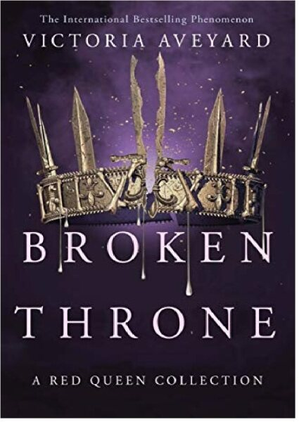 Broken Throne (A RED QUEEN COLLECTION):  9781409176039: By Aveyard, Victoria Malaysia