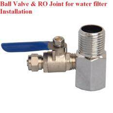 Ball Valve Ro Joint For Water Dispenser Filter Installation By Future Water Enterprise.