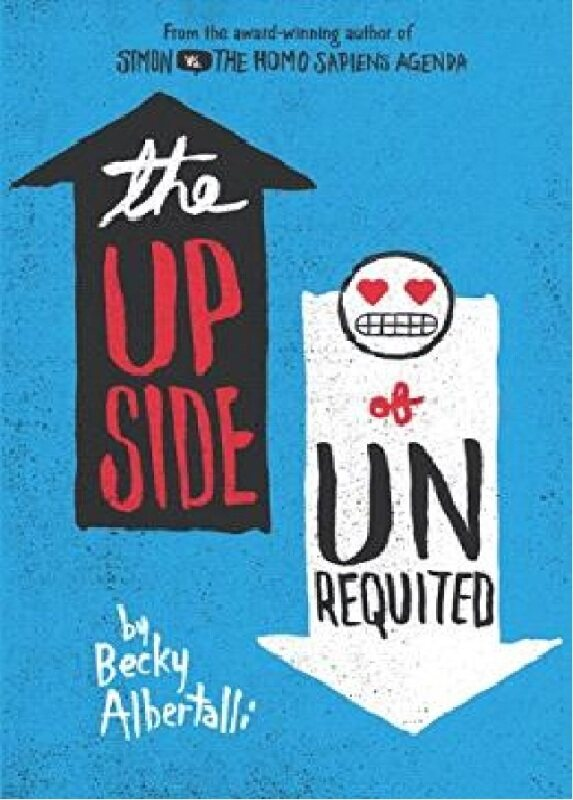 (MPH) The Upside Of Unrequited:ISBN:9780062348715 :By (Author):Albertalli, Becky Malaysia
