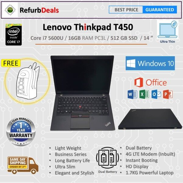 LENOVO THINKPAD  T450(ULTRA SLIM) - CORE i7 5600U / 16GB RAM /512 GB SSD / 14   / WIN 10 REFURBISHED NOTEBOOK Malaysia