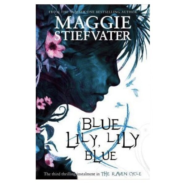 [ BOOKURVE ] Blue Lily, Lily Blue (The Raven Cycle, Book 3) By Maggie Stiefvater Malaysia