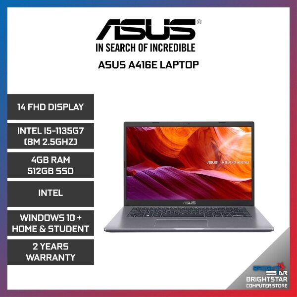 Asus A416E Laptop (14 Inch FHD / Intel Core / I5-1135G7 (8M 2.5GHZ) / 4GB RAM / Intel Graphic / Windows 10 + Microsoft Office Home & Student / 2 Years Warranty) Malaysia