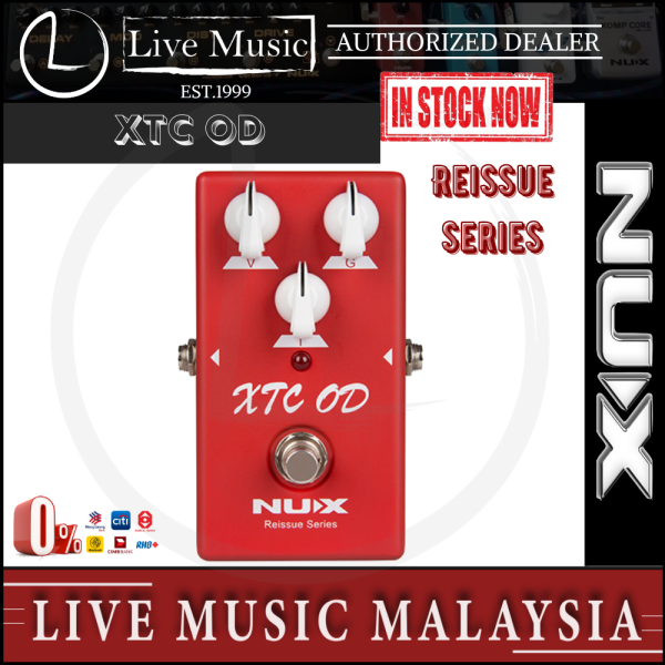 NUX Reissue Series XTC OD Overdrive Effects Pedal Malaysia
