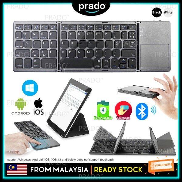 PRADO Malaysia Universal Wireless Bluetooth 3.0 Foldable Keyboard wt Touchpad For Windows Android IOS Ultra Slim Mini Lightweight Laptop Tablet Malaysia