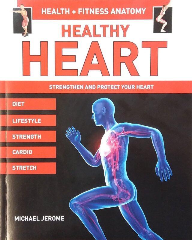 Health + Fitness Anatomy: Healthy Heart Malaysia