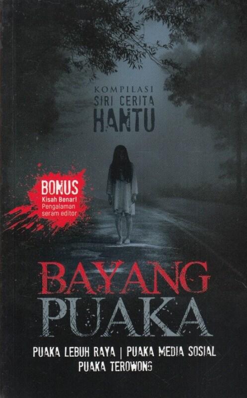 BAYANG PUAKA -KOMPILASI SIRI CERITA HANTU (2019) Malaysia