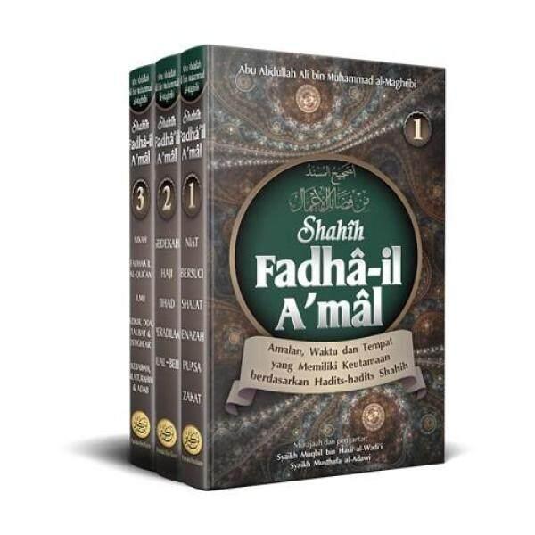 Shahih Fadhail Amal, lengkap 3 Jilid / set [Himpunan hadis-hadis Shahih Keutamaan Amalan] Malaysia