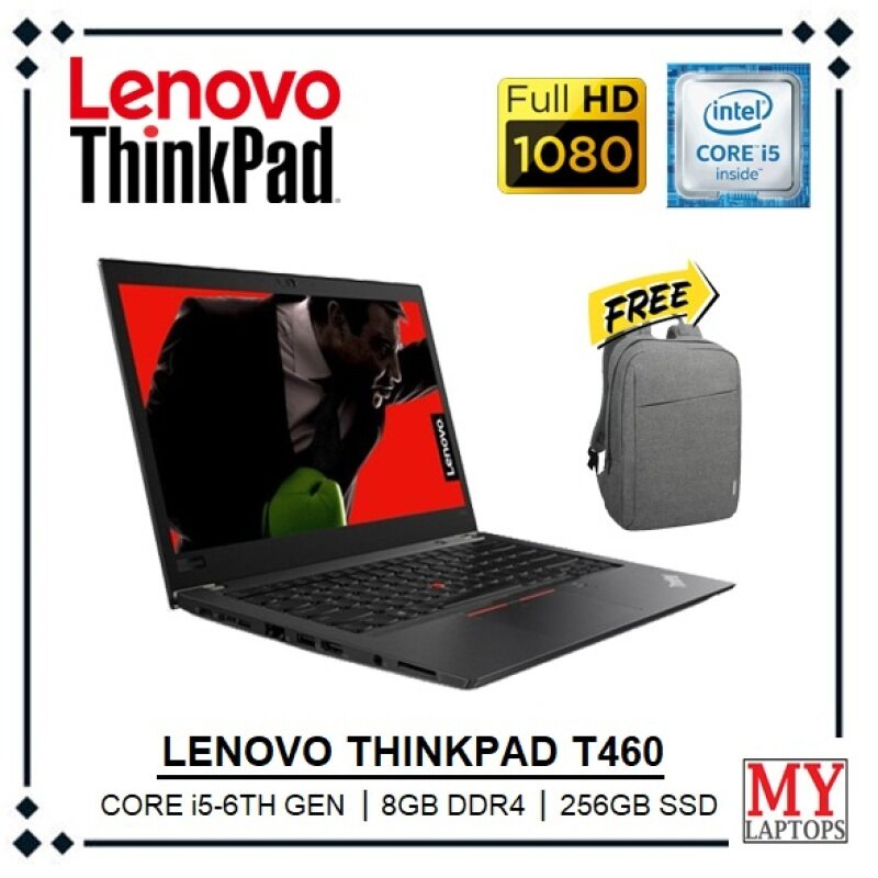 LENOVO THINKPAD T460 [CORE i5-6300U / 8GB DDR4 RAM / 256GB SSD] FHD IPS 1080p DISPLAY / ULTRABOOK / WINDOWS 10 Malaysia