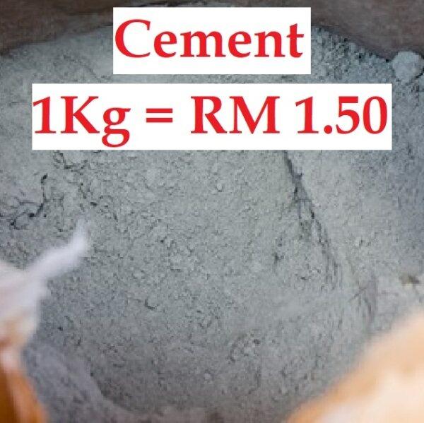 Cement (1kg = RM 1.50)