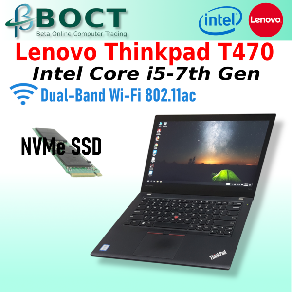 Refurbished Business Class Lenovo ThinkPad T470 / Full HD / Intel i5- 7th Gen / NVMe SSD / Wireless Dual AC / by Beta Online Malaysia
