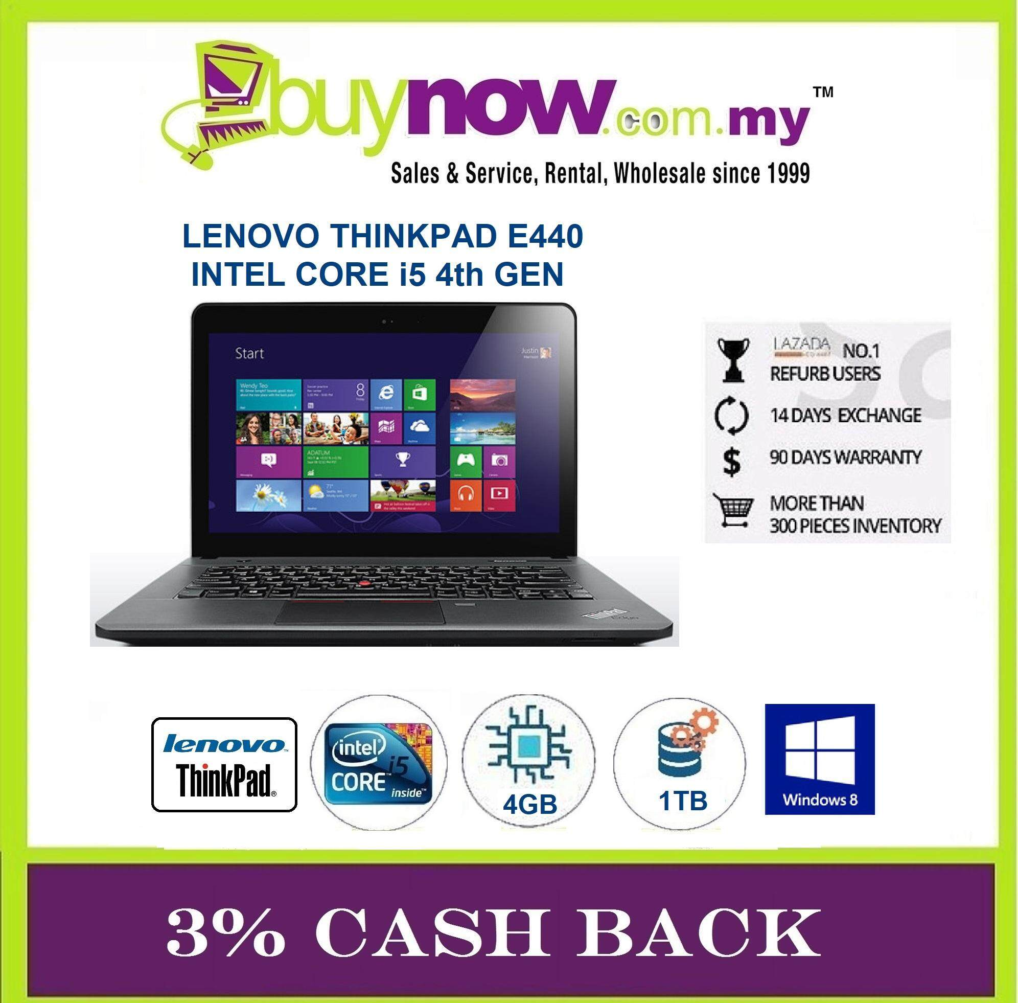 REFURBISHED NOTEBOOK LENOVO THINKPAD E440 CORE i5 /4GB RAM / 1TB HDD / WIN 8 / FREE BAG / 3% CASHBACK Malaysia
