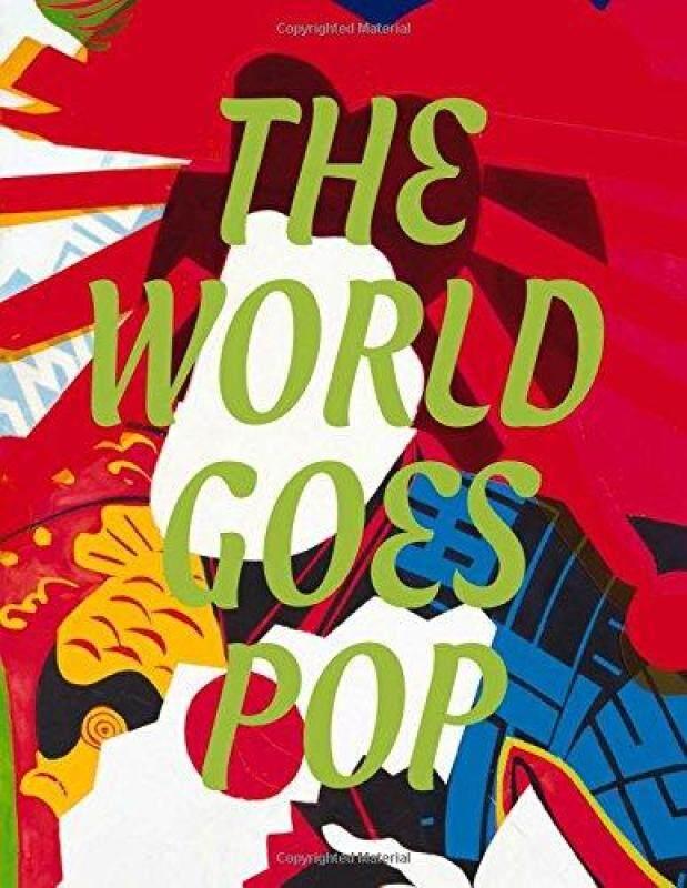 THE WORLD GOES POP Jessica Morgan & Flavia Frigeri Hard Cover Malaysia