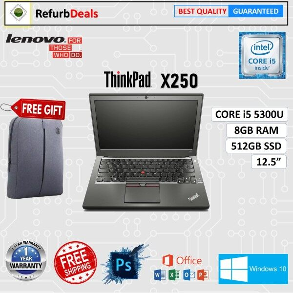 LENOVO ThinkPad X250 CORE i5- 5300U / 8GB RAM / 512GB SSD / 12.5 inch SCREEN / WINDOWS 10  / REFURBISHED NOTEBOOK / LIGHT WEIGHT LAPTOP / CORE i5 LAPTOP / LENOVO LAPTOP Malaysia
