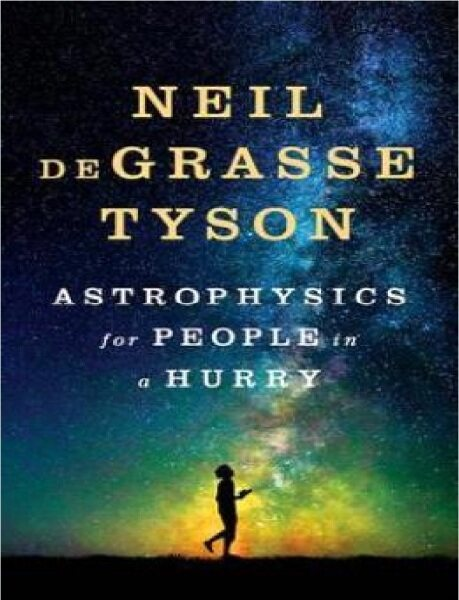 Astrophysics for People in a Hurry: 9780393609394: By Tyson, Neil Degrasse Malaysia
