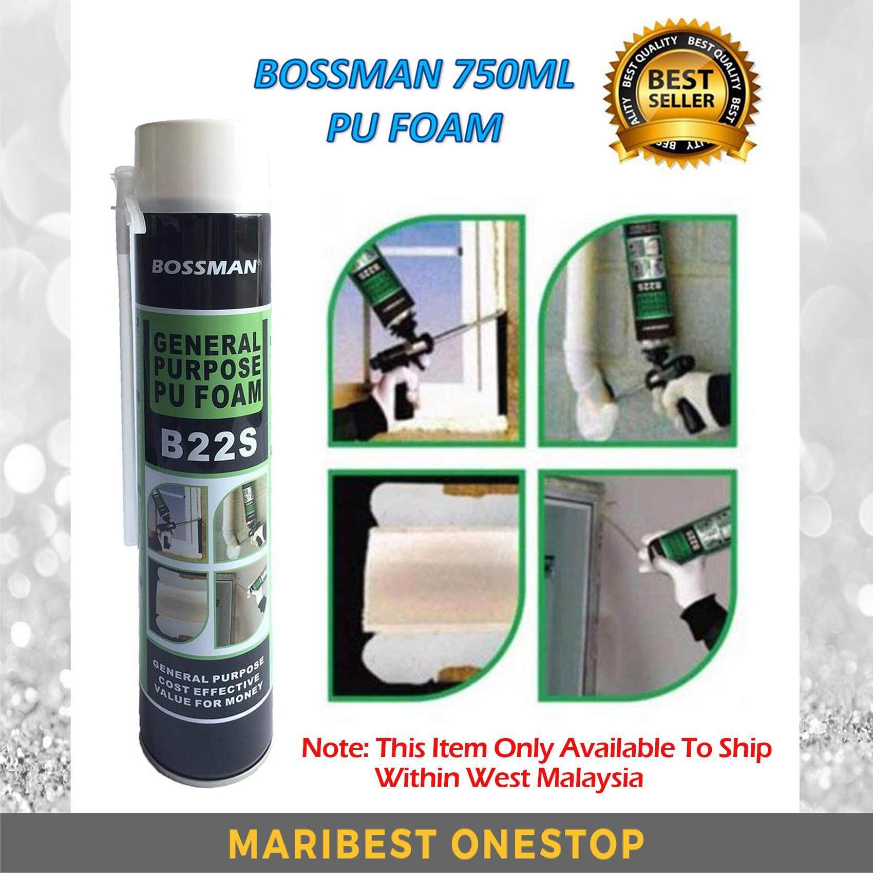 B22S BOSSMAN 750ML PU FOAM, GENERAL PURPOSE PU FOAM