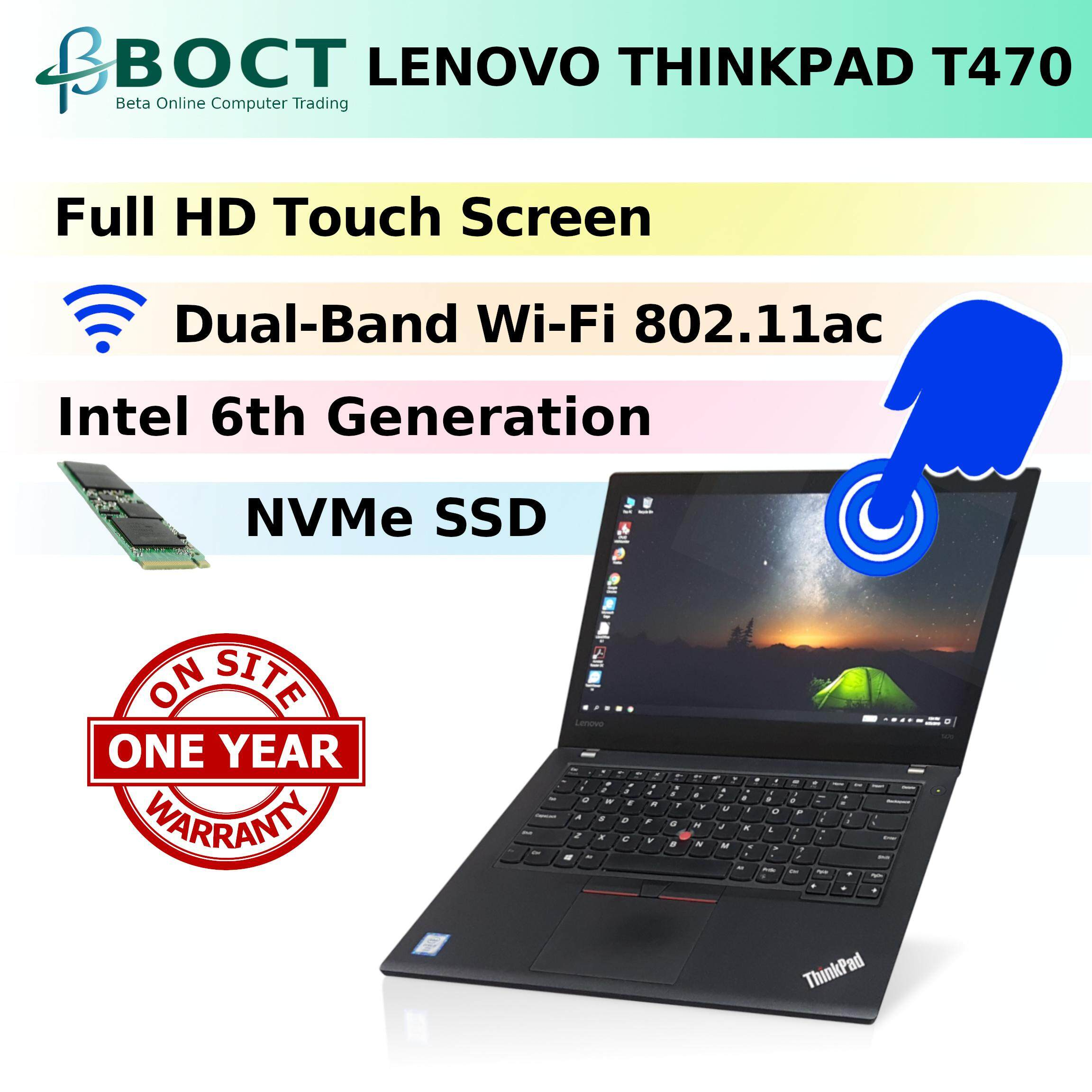 Business Class Lenovo ThinkPad T470 / Onsite Warranty until NOV 2020 / Touch Screen Full HD / Intel 6th Gen / NVMe SSD / Wireless Dual-Band AC / Windows 10 Pro (Refurbished) Malaysia