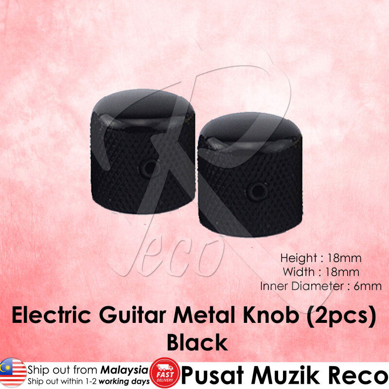 RM High Quality Electric Guitar Metal Knob Volume Tone Control Knob (Black, BK Nickel, Chrome, Gold)【Msia Seller READY STOCK】 Malaysia