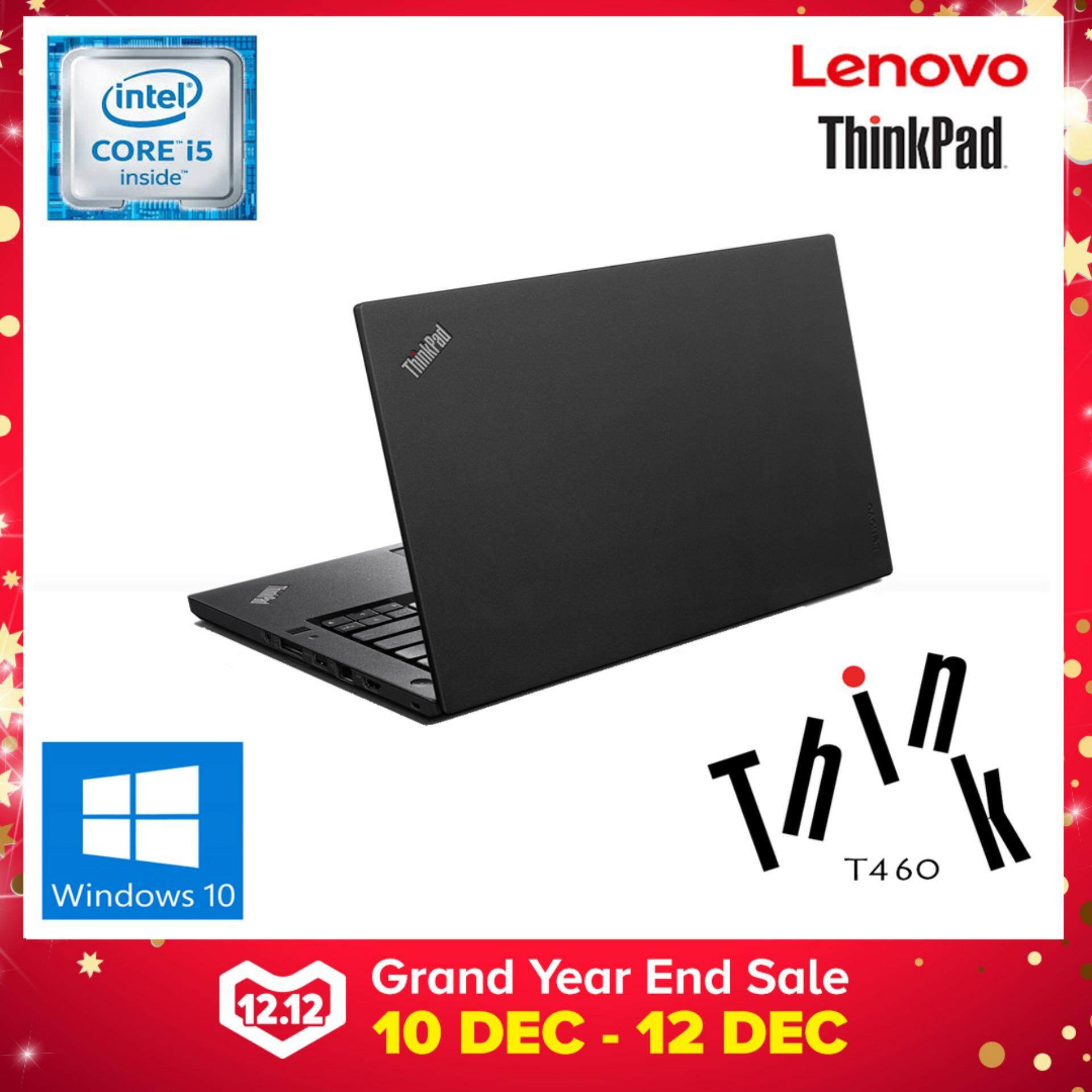 LENOVO THINKPAD T460 ULTRABOOK  [CORE I5 6TH GEN/ 8GB DDR3/ 500GB STORAGE/ W10PRO] LENOVO WARRANTY Malaysia