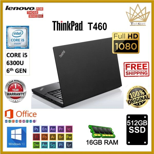 LENOVO THINKPAD T460 - CORE i5 6300U (6th Gen) 14 FHD / 16GB RAM / 512GB SSD / 14 inch FULL HD SCREEN / WINDOWS 10 PRO / LENOVO T460 / REFURBISHED Malaysia