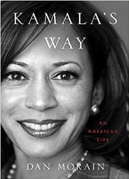 (MPH) :US: Kamalas Way: An American Life: ISBN:9781982175764:By (Author):Morain, Dan Malaysia