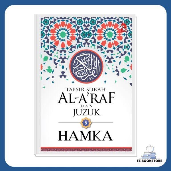 Tafsir Al-Azhar Tafsir Surah Al-Araf dan Juzuk 8 - HAMKA - Tafsir HAMKA Buku agama Malaysia