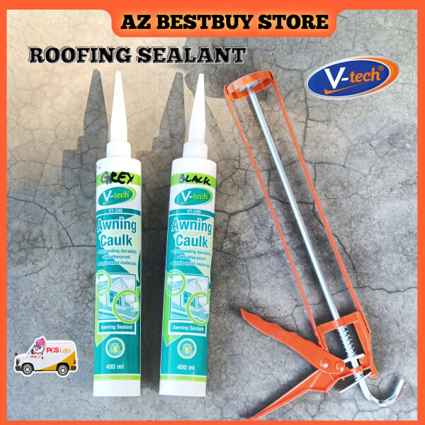 [SET] VT-240 V-Tech Awning Caulk Roof Silicone Awning and Roofing Sealant Silicone 400ML Silicone Gun