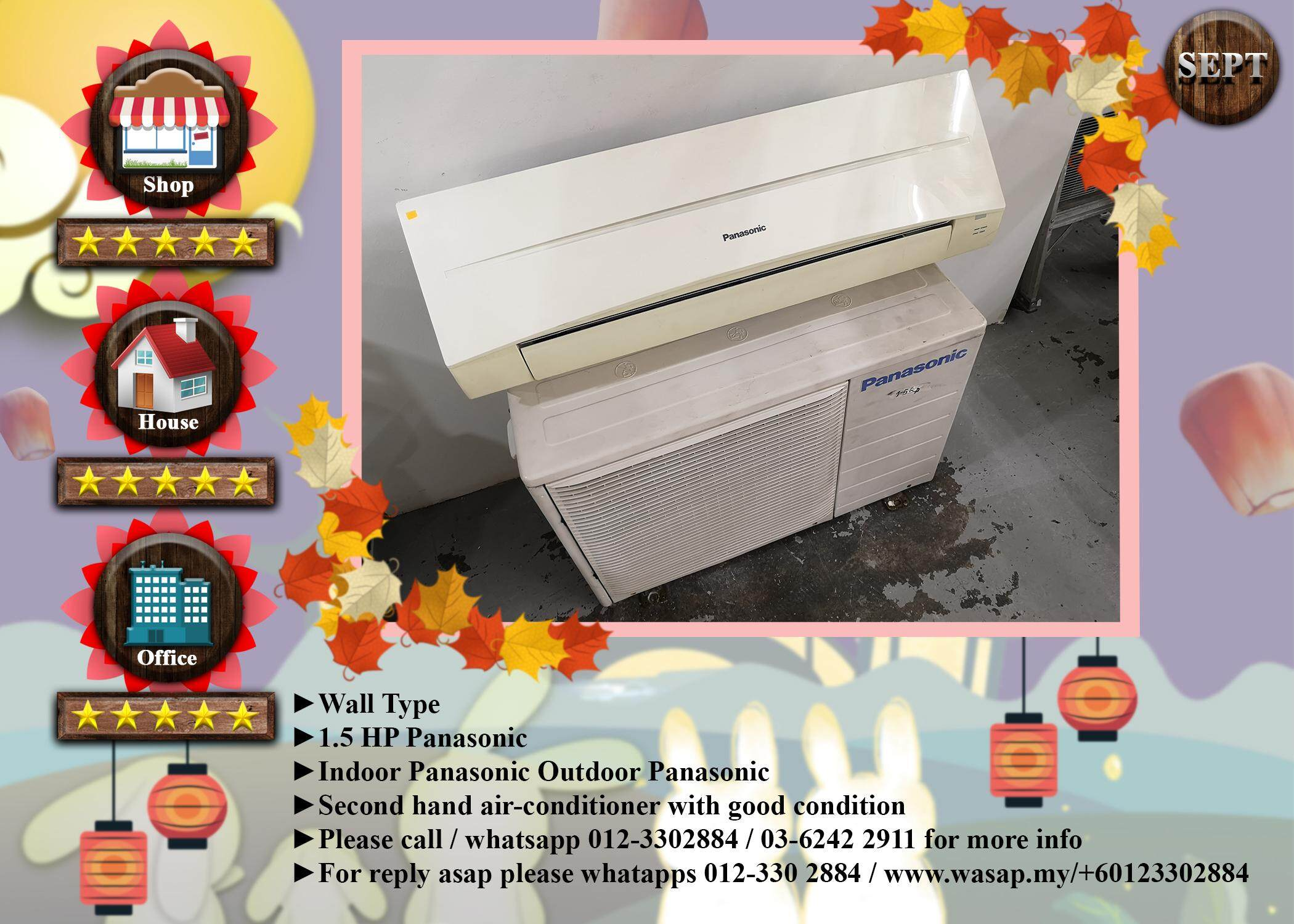 Panasonic 1.5HP Wall Type Second Hand Air Conditioner AC36/Airconditioner/PRICE INCLUDED INSTALLATION SERVICE/SIAP PASANG/KL VALLEY/INSTALLATION+COD/WARRANTY 1 MONTH