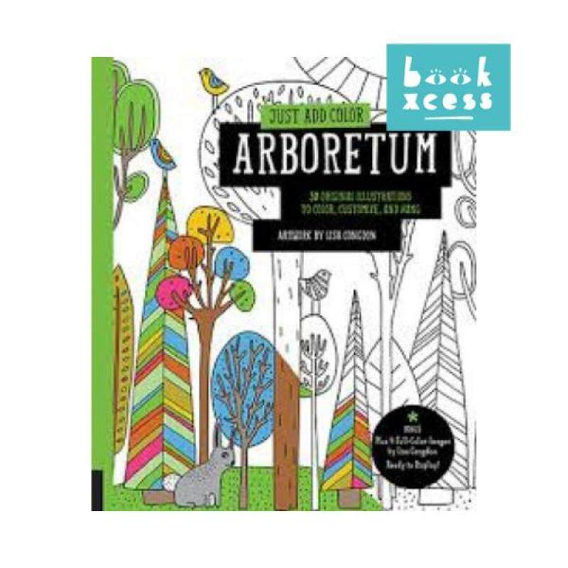 Just Add Color: Arboretum Malaysia