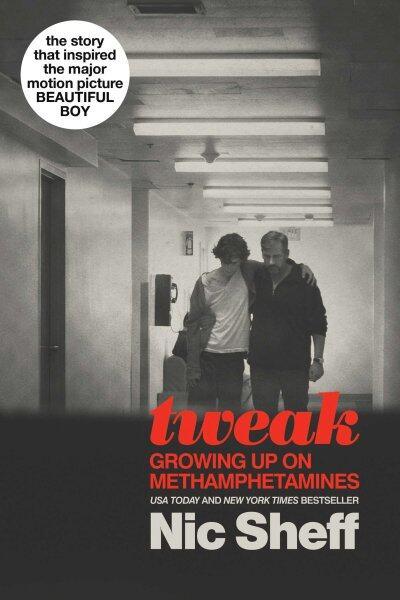 BORDERS EMPOWER TEENS: Tweak: Growing Up on Methamphetamines by Nic Sheff Malaysia