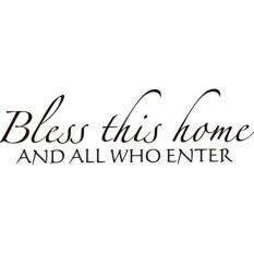 Bless This Home And All Who Enter - Home Welcome Vinyl Wall Sticker Decal For Home Decor - 30 Inches x 10 Inches Color: Brown