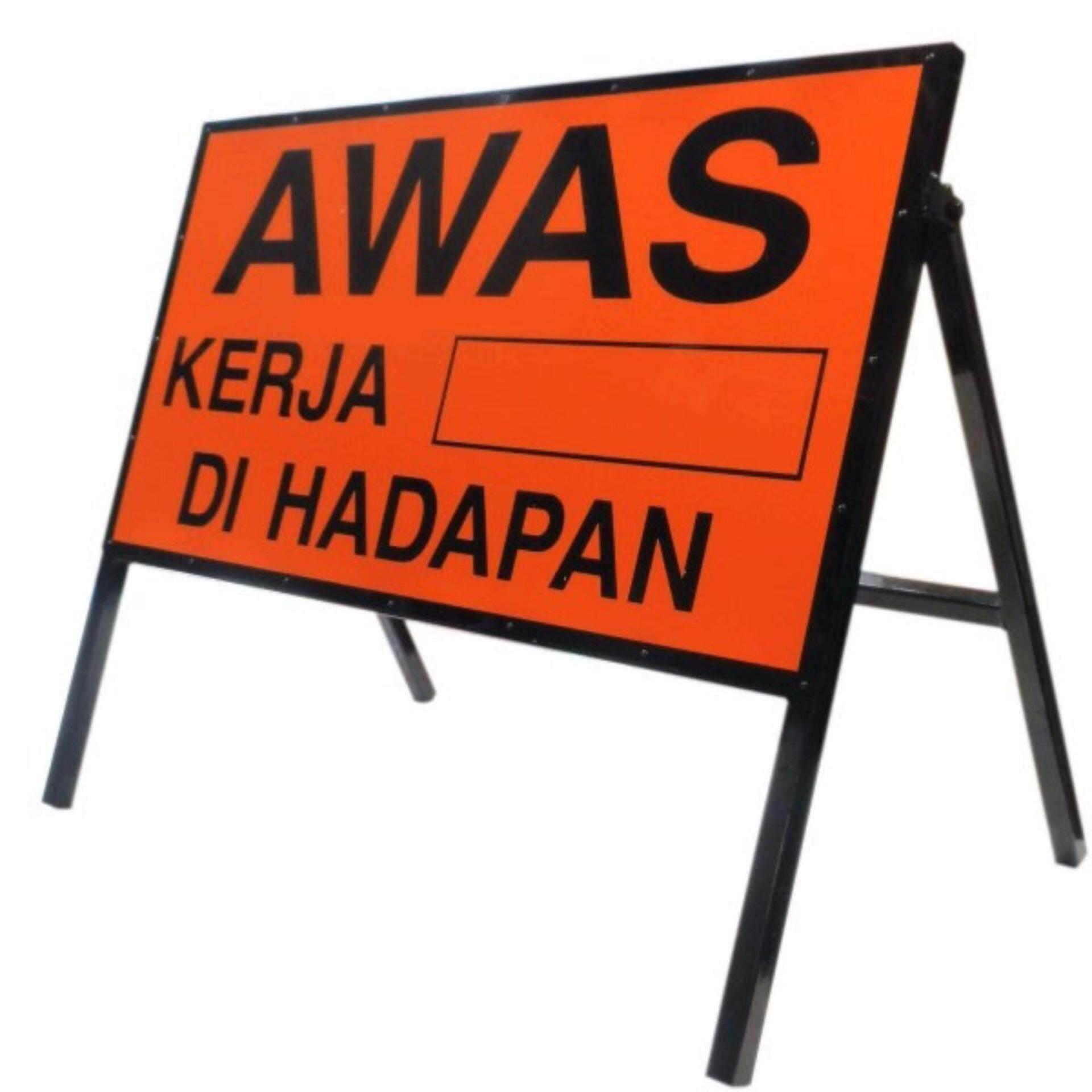 Reflective Sign Awas Signboard Papan Iklan Papan Tanda Jalan Road Safety Sign Board Lazada