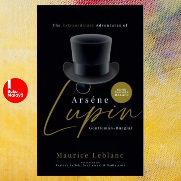 The Extraordinary Adventures of Arsène Lupin, Gentleman-Burglar - Edisi Bahasa Melayu Malaysia