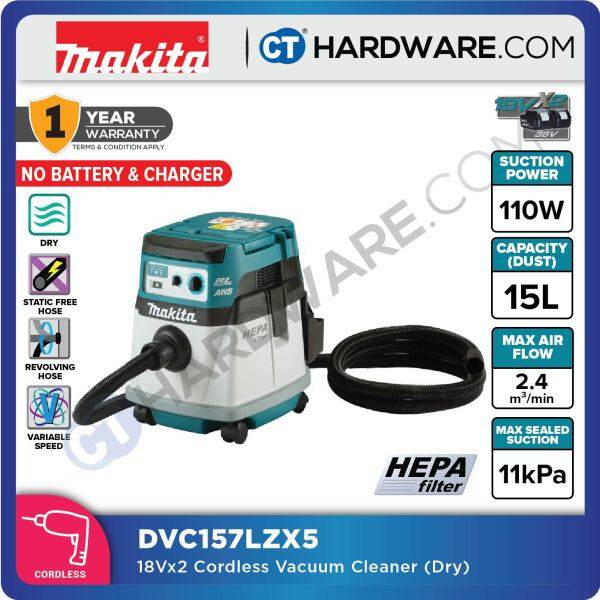 MAKITA DVC157LZX5 CORDLESS DRY VACCUM CLEANER 18V X 2 110W 11KPA 2.4M3/MIN WITHOUT BATTERY & CHARGER (DRY)