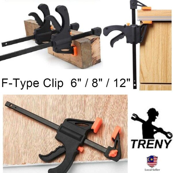 """TRENY 6""""/8""""/12"""" Inch F-Type Clip F Type Clips Clamp Quick Ratchet Release Squeeze Wood Working Bar Kepit kayu Adjustable"""