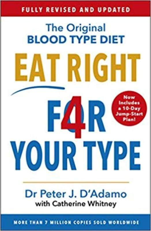 BORDERS Eat Right 4 Your Type: Fully Revised with 10-day Jump-Start Plan by D ADAMO PETER (Author) Malaysia