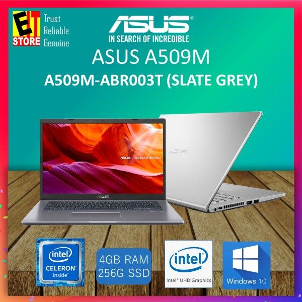 ASUS A509M-ABR102T SLATE GREY / A509M-ABR002T TRANSPARENT SILVER (INTEL CELERON N4000 /4GB /256GB SSD /15.6 HD /UHD GRAPHIC 520 /W10/2YRS) +BACKPACK Malaysia