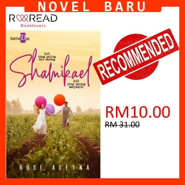 NOVEL BARU : SHAMIKAEL BY ROSE ALEYNA Malaysia