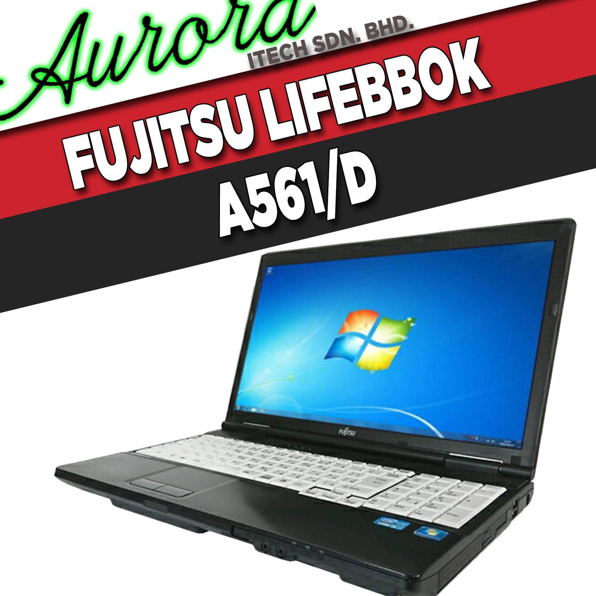 (REFURBISHED) FUJITSU LIFEBOOK A561/D / INTEL CORE i3-2ND GENERATION / 4 GB DDR3 RAM / 250 GB SATA HDD / 15.6 INCH LCD / 1 YearWarranty, Free Mouse Malaysia
