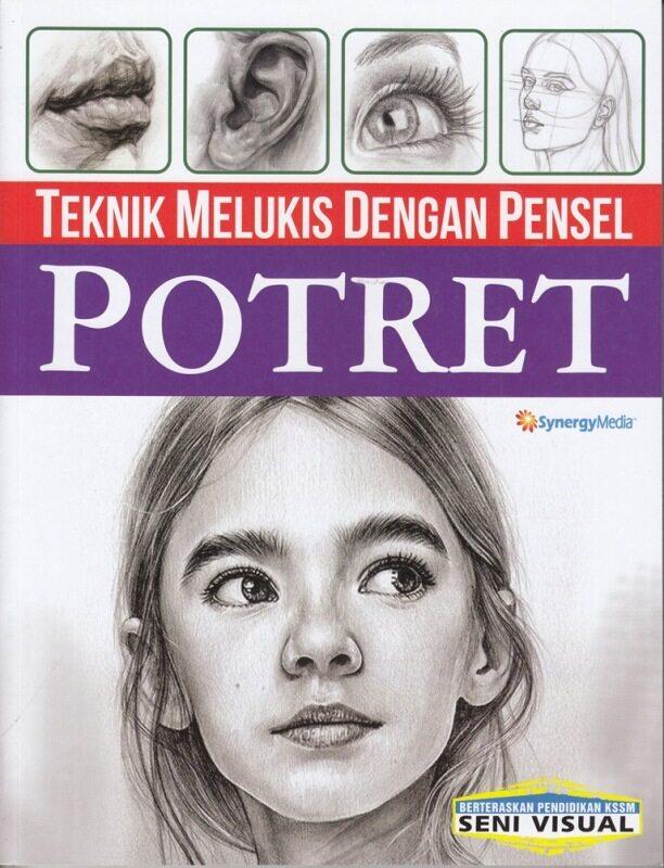Teknik Melukis Dengan Pensel : Potret Malaysia