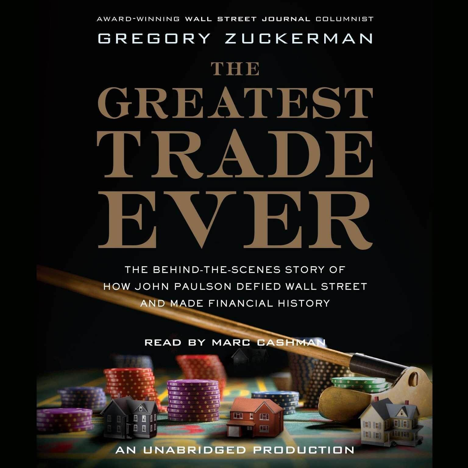 The Greatest Trade Ever by Gregory Zuckerman eBook