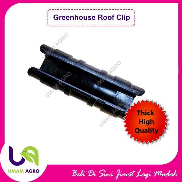 Greenhouse Film Clip Pipe / Frame Pipe Clip / Tube Clamp Connector Kit 20mm (1 Pcs)