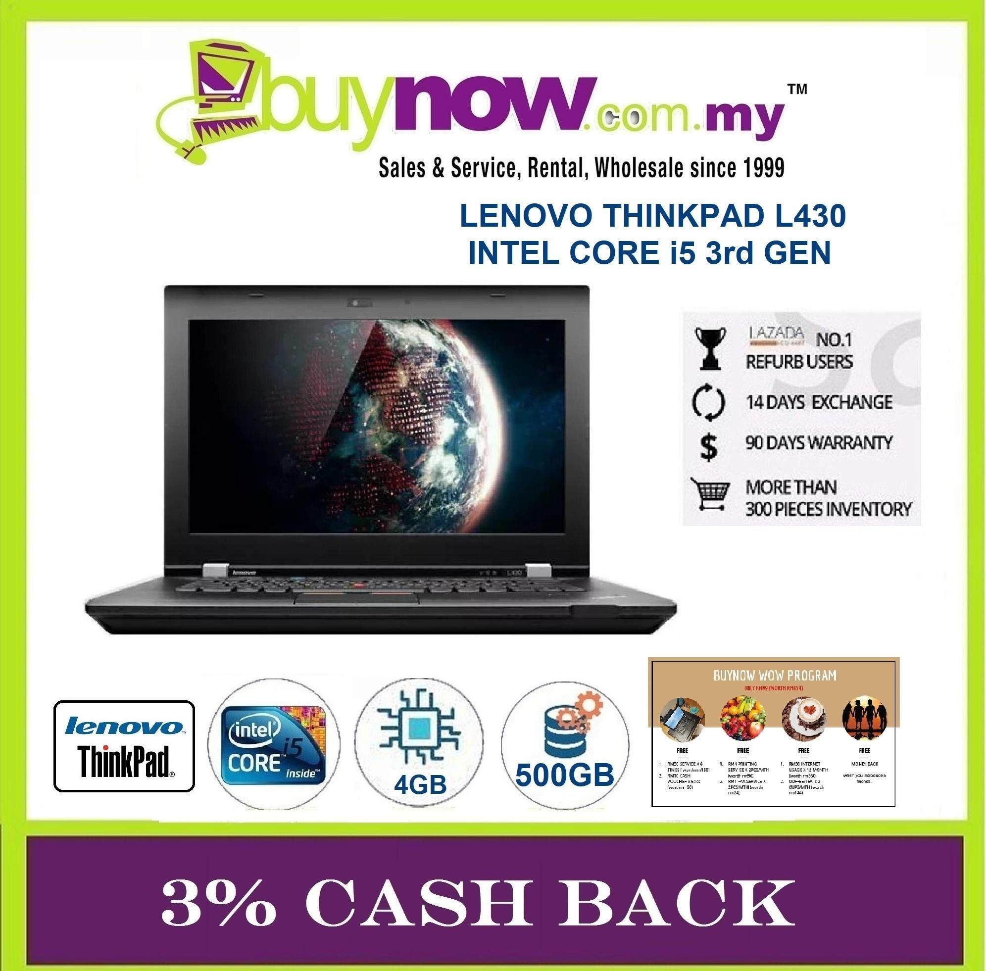 REFURBISHED NOTEBOOK LENOVO THINKPAD L430 CORE i5 /4GB RAM / 500GB HDD + FREE WOW PROGRAM WORTH (RM854) Malaysia