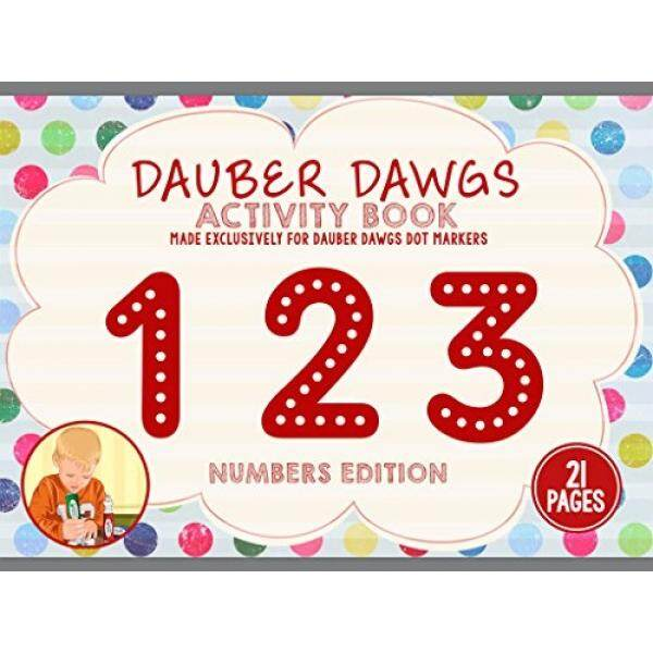 123 EDITION Dot Marker Activity Sheets 21 PAGES Made EXCLUSIVELY for Dauber Dawgs Dot Markers / Bingo Daubers with Free PDF Book Download - intl