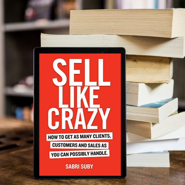 Sell Like Crazy- Sabri Suby [E-book] Think like a Billionaire and How to sell like CRAZY Malaysia
